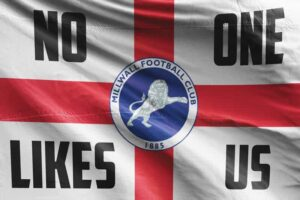No One Likes Us: Millwall FC Flag